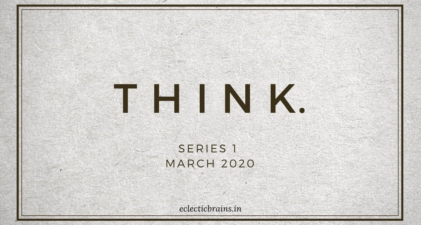 Think Series One Eclectic Brains Magazine